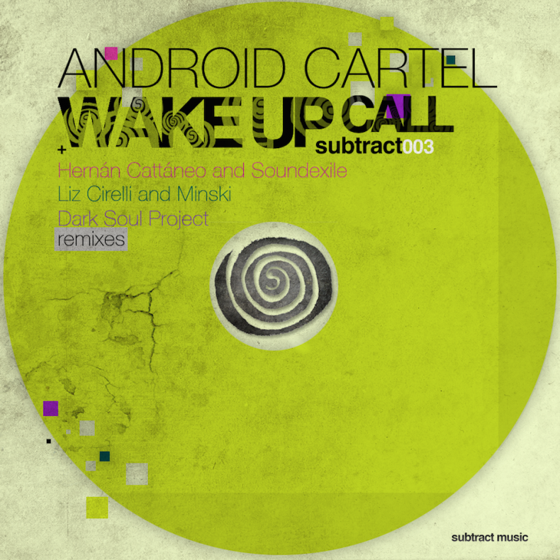 Android Cartel • Wake Up Call