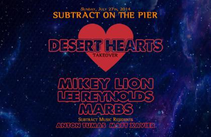 Subtract On The Pier 002: Desert Hearts