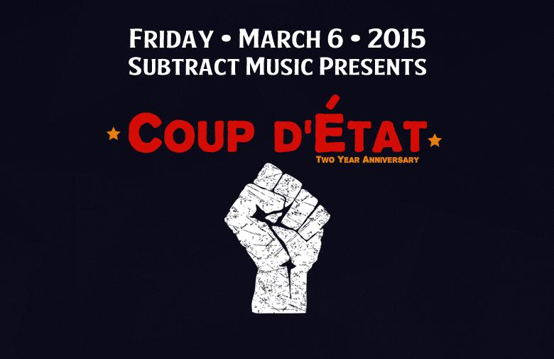 Coup d'État • 2 Year Anniversary