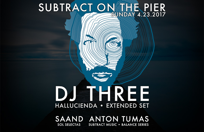 Subtract On The Pier 018: DJ Three (Extended Set)