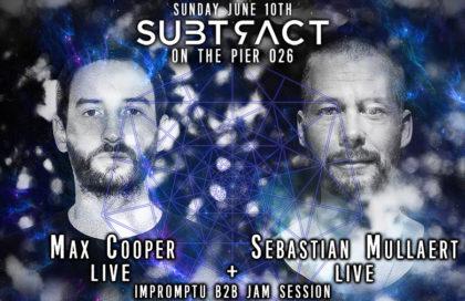 Subtract On The Pier LIVE: Max Cooper & Sebastian Mullaert